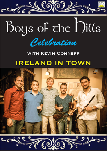"BOYS OF THE HILLS ""CELEBRATION"""